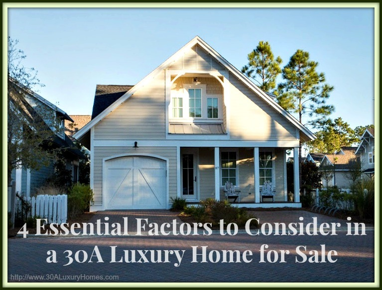 4 essential factors to consider when buying a 30a luxury home for sale - Factors to consider when buying a house ...